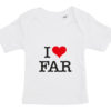 baby t-shirt i love far hvid