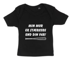 baby t-shirt min mor er staerkere end din far sort