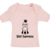 baby t-shirt shit happens prinsesse lyseroed