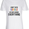 herre t-shirt i dont need google hvid
