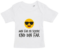 baby t-shirt min far er sejere end din far hvid