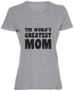 dame t-shirt mors dag the greatest mom graa