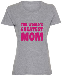 dame t-shirt mors dag the greatest mom graa pink tryk