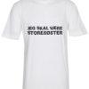 boerne t-shirt jeg skal vaere storesoester hvid