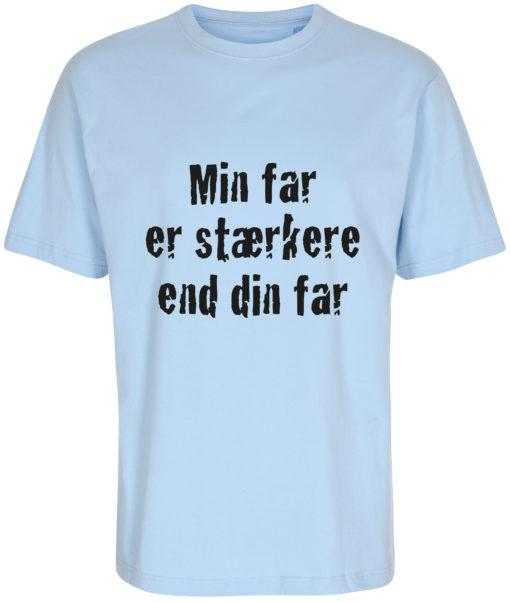 boerne t-shirt min far er staerkere end din far blaa