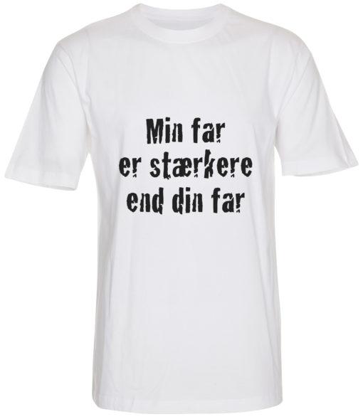 boerne t-shirt min far er staerkere end din far hvid