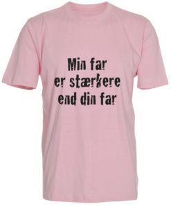 boerne t-shirt min far er staerkere end din far lyseroed
