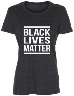 dame t-shirt black lives matter antracit