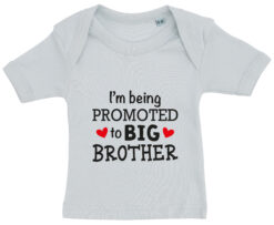 baby t-shirt i'm being promoted to big brother blaa