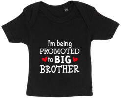 baby t-shirt i'm being promoted to big brother sort