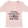 baby t-shirt i'm being promoted to big sister lyseroed