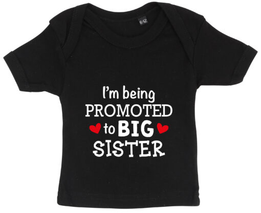 baby t-shirt i'm being promoted to big sister sort