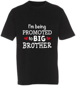 boerne t-shirt i'm being promoted to big brother sort