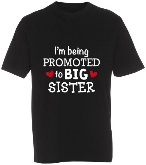 boerne t-shirt i'm being promoted to big sister sort